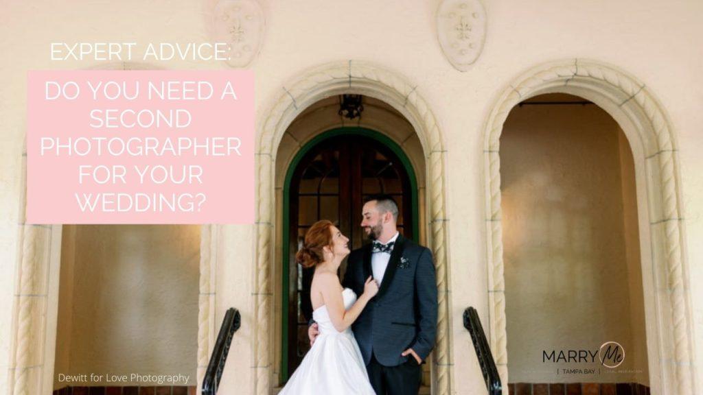 Expert Advice: Do You Need a Second Photographer for Your Wedding | Wedding Photographer